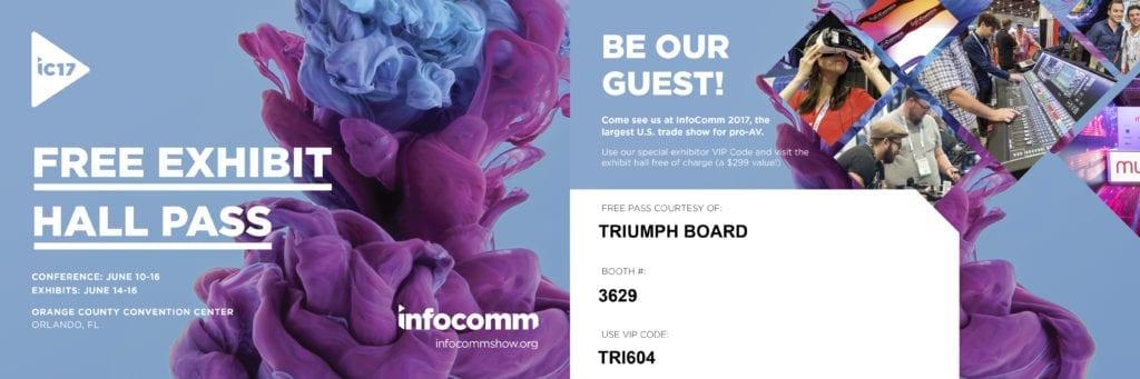 TRIUMPHBORAD_InfoComm2017_FreePass
